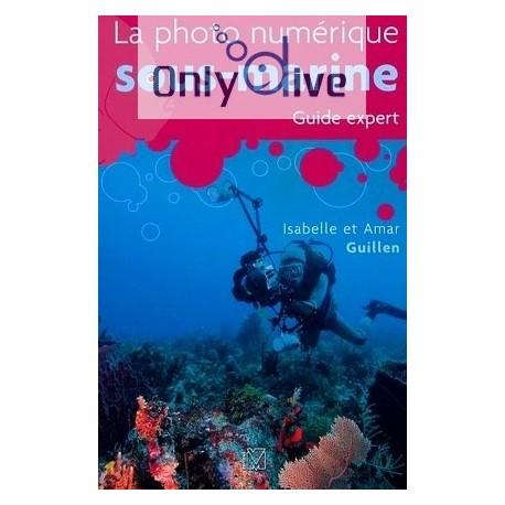 La photo numérique sous-marine - Guide expert